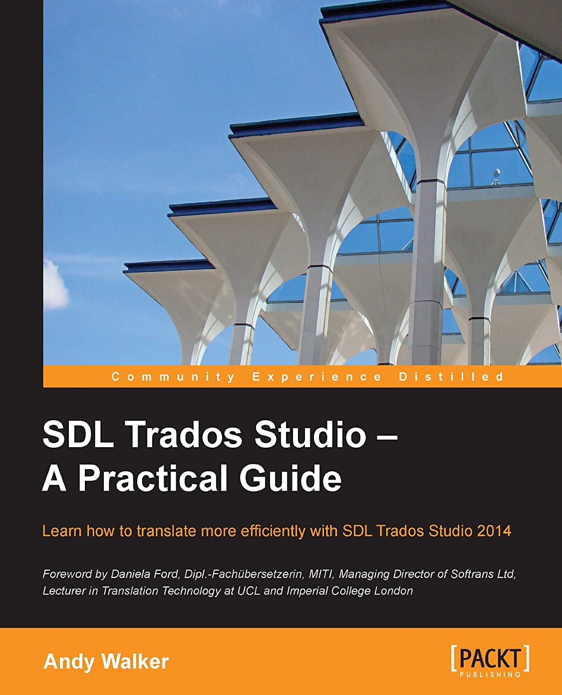 光景怠感ブラウンSDL Trados Studio – A Practical Guide (English Edition)