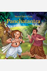 Moral Tales From Panchtantra: Timeless Stories For Children From Ancient India Kindle Edition