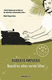 Nuestros años verde olivo (Spanish Edition)