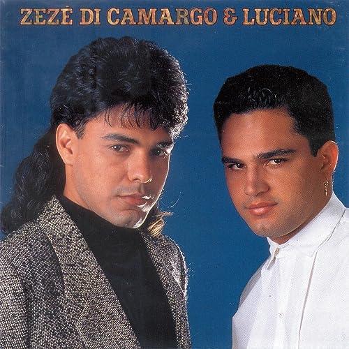 ZEZE E PARE DOWNLOAD MUSICA CAMARGO DO DI GRATUITO LUCIANO
