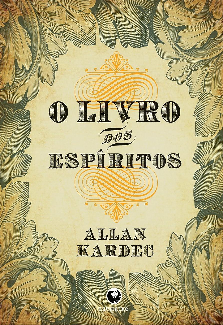挽くクロール伝染性のO Livro dos Espíritos (Portuguese Edition)
