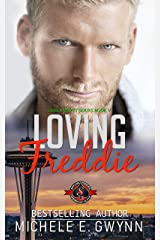 Loving Freddie (Special Forces: Operation Alpha) (Green Beret Book 5) Kindle Edition