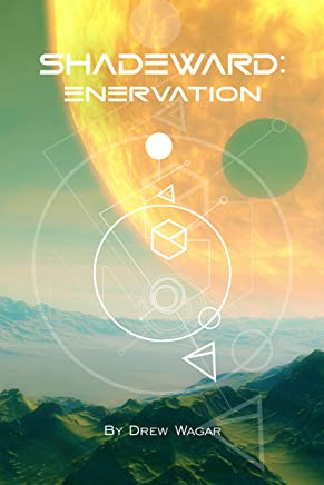 Enervation (Shadeward Book 3)