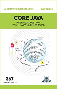CORE JAVA Interview Questions You'll Most Likely Be Asked (Job Interview Questions Series Book 8)