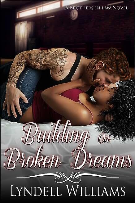 Building on Broken Dreams (Brothers in Law Book 3) (English Edition)