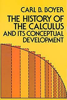 The History of the Calculus and Its Conceptual Development (Dover Books on Mathematics) (English Edition)