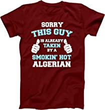 This Guy is Taken by A Smokin Hot Algerian Funny T Shirt