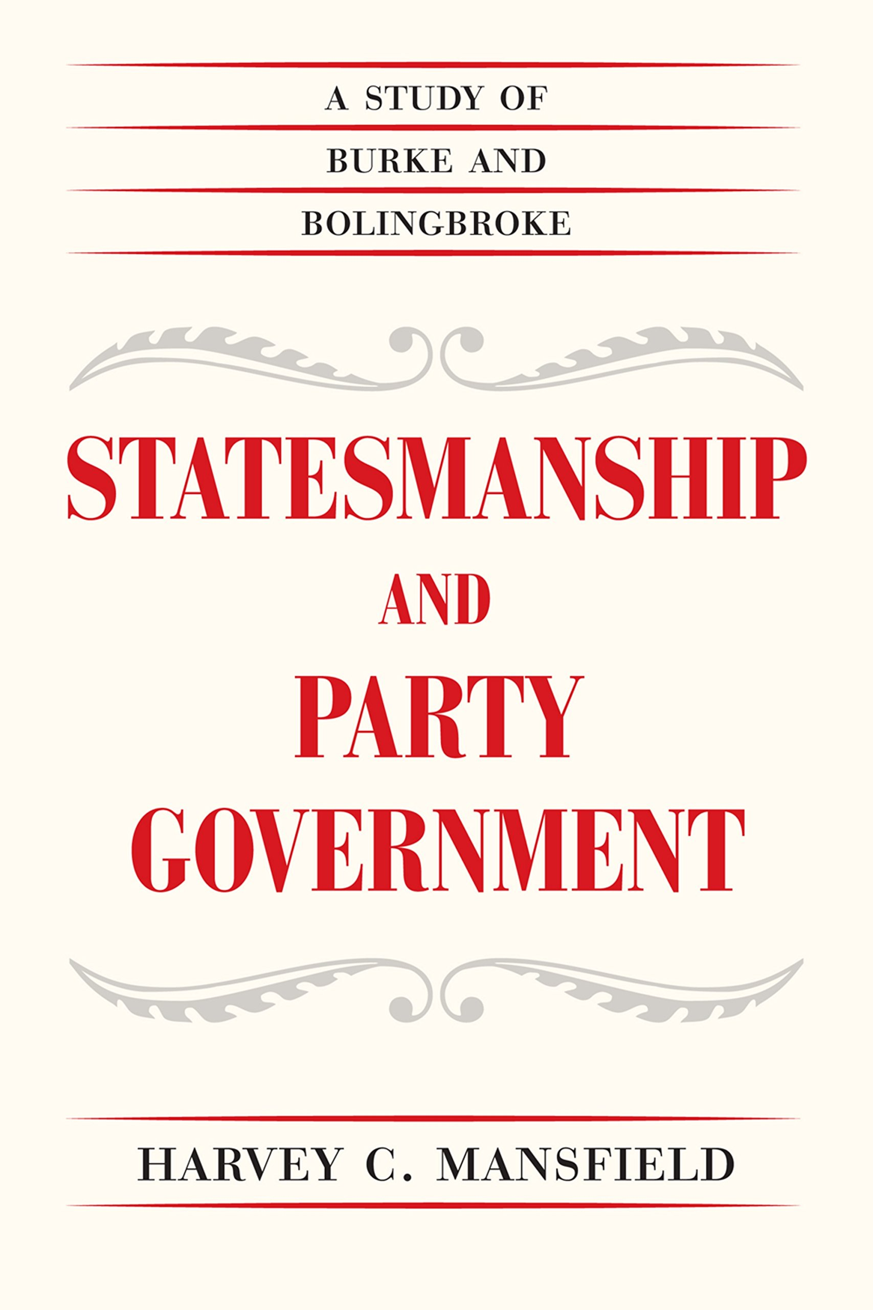 Image OfStatesmanship And Party Government: A Study Of Burke And Bolingbroke (English Edition)
