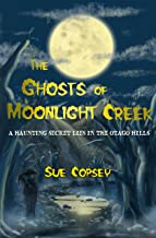 The Ghosts of Moonlight Creek (Spine-tinglers Book 3)