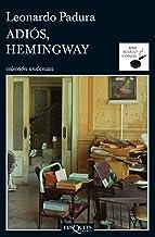Adiós, Hemingway (Serie Mario Conde nº 1) (Spanish Edition)