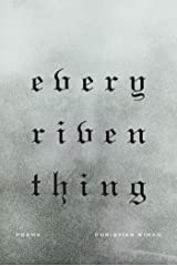 Every Riven Thing: Poems (English Edition) eBook Kindle