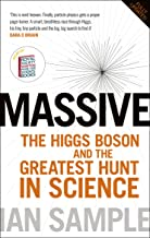Massive: The Higgs Boson and the Greatest Hunt in Science: Updated Edition
