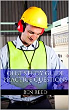 OHST Study Guide: Practice Questions for the Occupational Health and Safety Technologist Exam