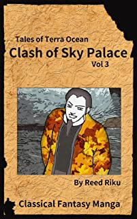 Castle in the Sky - Clash of Sky Palace Vol 3: International English Edition (Tales of Terra Ocean Animation Series Book 4)
