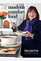 Modern Comfort Food: A Barefoot Contessa Cookbook Kindle Edition