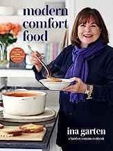 Modern Comfort Food: A Barefoot Contessa Cookbook