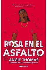 Rosa en el asfalto (Ficción) (Spanish Edition) Kindle Edition