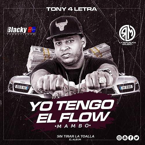 Yo Tengo el Flow [Clean] (Mambo)