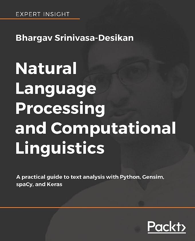 カウボーイ分侵入するNatural Language Processing and Computational Linguistics: A practical guide to text analysis with Python, Gensim, spaCy, and Keras (English Edition)