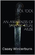 TICK TOCK  An awareness of Satanic Ritual Abuse