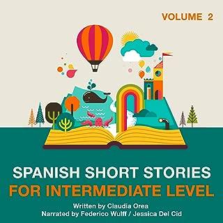 Spanish Short Stories for Intermediate Level: Volume 2