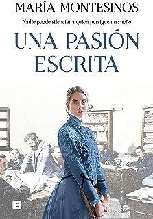 Una pasión escrita (Grandes novelas)