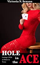 Hole in the Ace: Losing a Wife at Poker in Texas (English Edition)