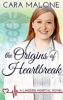 The Origins of Heartbreak (Lakeside Hospital Book 1)