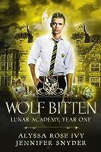 Wolf Bitten (Lunar Academy, Year One Book 4)