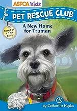 ASPCA kids: Pet Rescue Club: A New Home for Truman (1)