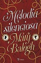 Melodía silenciosa (Georgian nº 2) (Spanish Edition)