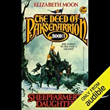 Sheepfarmer's Daughter: The Deed of Paksenarrion, Book 1