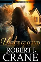 Underground (The Girl in the Box Book 45) Kindle Edition