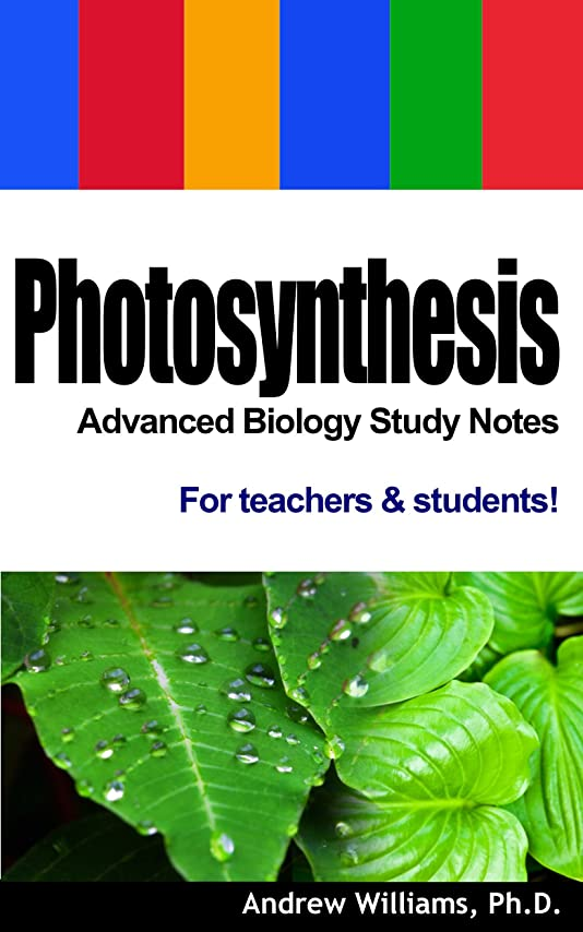 差し控える異なる繊毛Photosynthesis - Advanced Biology Study Notes (English Edition)