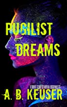 Pugilist Dreams: A Short Story of Mental Disconnects