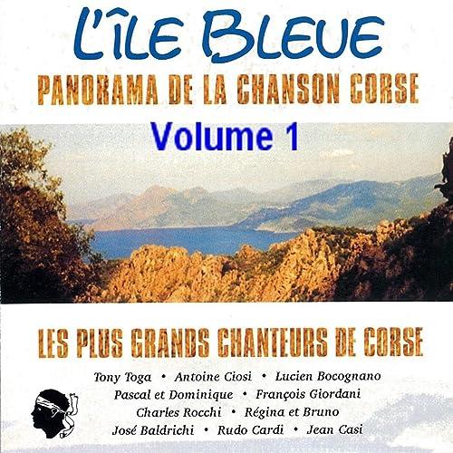 Lîle bleue Volume 1 (Panorama de la chanson Corse)