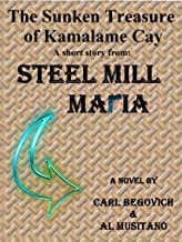 The Sunken Treasure of Kamalame Cay