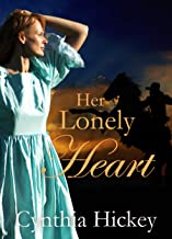 Her Lonely Heart: Christian historical romance