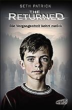 The Returned - Die Vergangenheit kehrt zurück (German Edition)