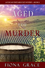 Aged for Murder (A Tuscan Vineyard Cozy Mystery—Book 1) Kindle Edition