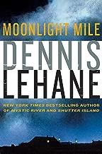 Moonlight Mile: A Kenzie and Gennaro Novel (Patrick Kenzie and Angela Gennaro Book 6)