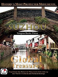 Global Treasures - Suzhou, China