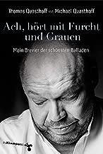 Ach, hört mit Furcht und Grauen: Mein Brevier der schönsten Balladen (German Edition)