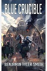 Blue Crucible (The Fallen World Book 7) Kindle Edition
