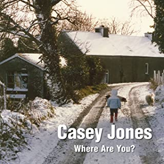 Casey Jones - Where are You? A Winter Tale of a Lost Toy