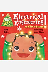 Baby Loves Electrical Engineering on Christmas! (Baby Loves Science) Kindle Edition
