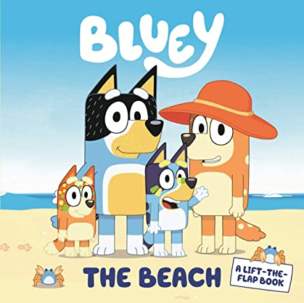 Bluey: The Beach: A Lift-the-Flap Book