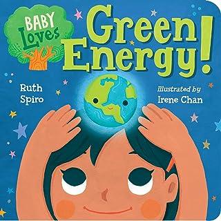 Baby Loves Green Energy!: 7