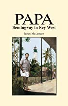 PAPA Hemingway in Key West
