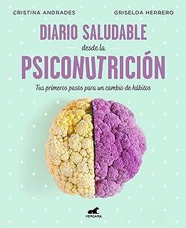 Diario saludable desde la psiconutrición (Libro práctico)